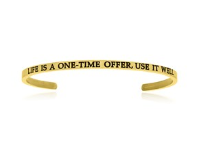 Yellow Stainless Steel Life Is A One Time Offer Use It Well Cuff Bracelet