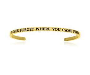 Yellow Stainless Steel Never Forget Where You Came From Cuff Bracelet